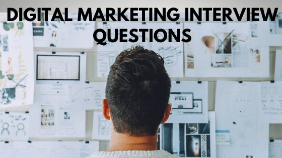 Interview Questions for Digital Marketing