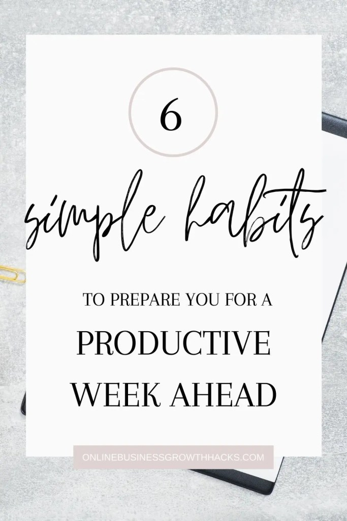 Simple habits for a productive week