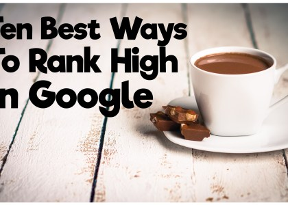 Ways To Rank High In Google