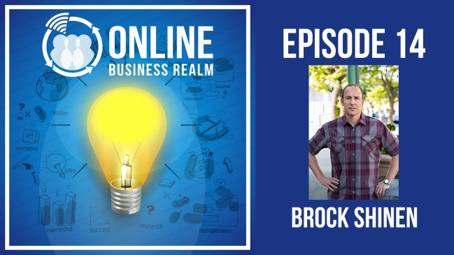 Online Business Realm Episode 14