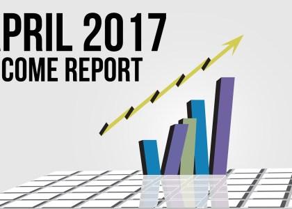 April 2017 Income Report