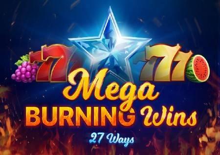 Mega Burning Wins: 27 ways – voćkice donose bonuse!
