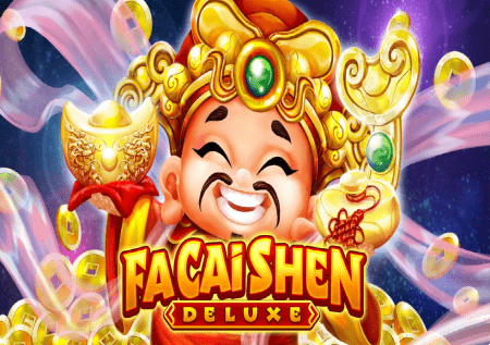 Fa Cai Shen Deluxe – Bog sreće donosi bogatstvo!