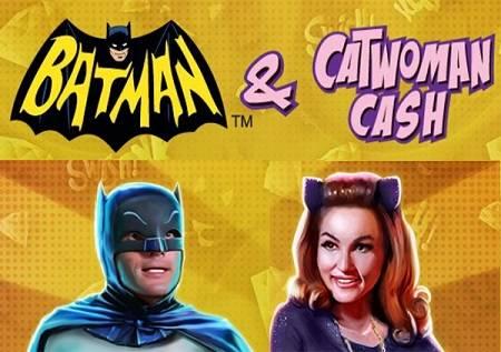 Batman and Catwoman Cash slot daje  sjajne bonuse!