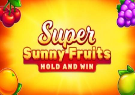 Super Sunny Fruits – voćkice pojačane džekpotom