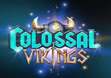 Colossal Vikings daju vetar u leđa i kazino bonuse!