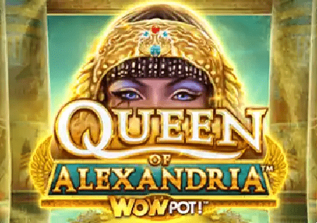Queen of Alexandria – džekpot kazino slot!
