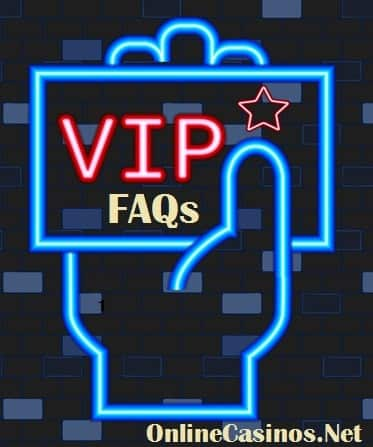 VIP Online Casinos FAQs Sign