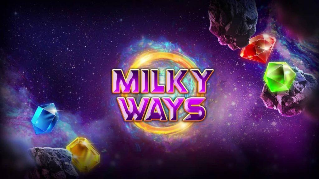 Milky Ways Online Slot