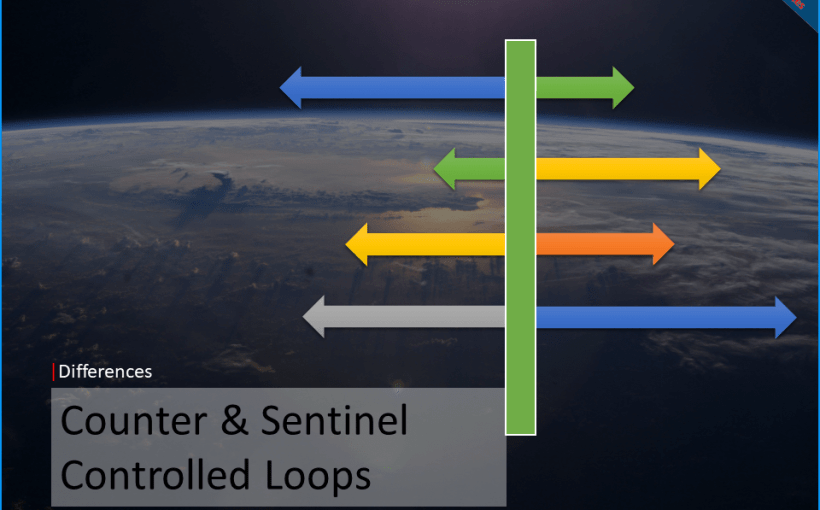 differences-between-counter-controlled-sentinel-controlled-loops