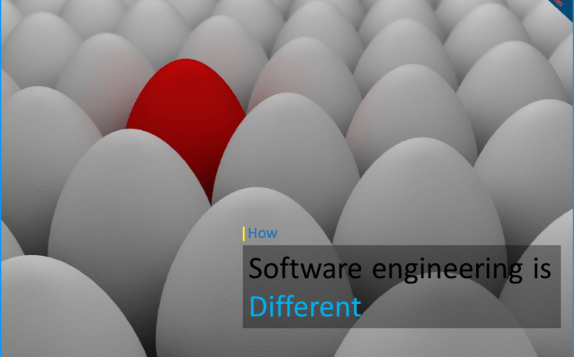 how-software-engineering-is-different-from-other-engineering