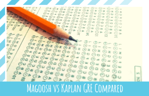 Magoosh vs Kaplan GRE: Which Is The Best To Prepare You For GRE Test?