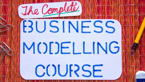 The Complete Business Modelling Course|35 Examples