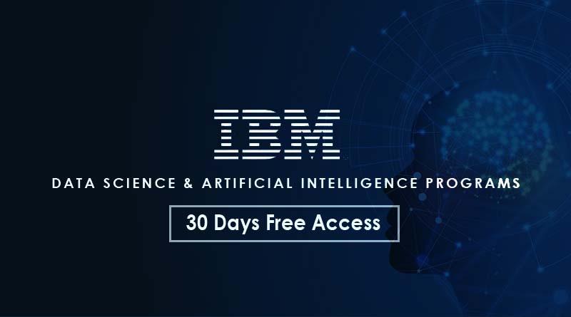 ibm data science and Ai programs free 30 days