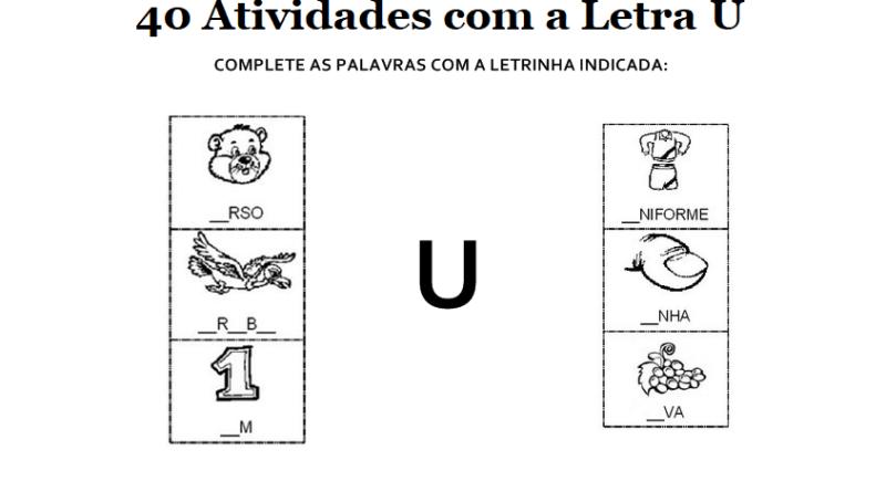 40 Atividades Com A Letra U Para Imprimir Alfabetizacao 1º Ano