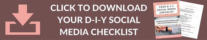 D-I-Y SOCIAL MEDIA CHECKLIST Sign Up 2