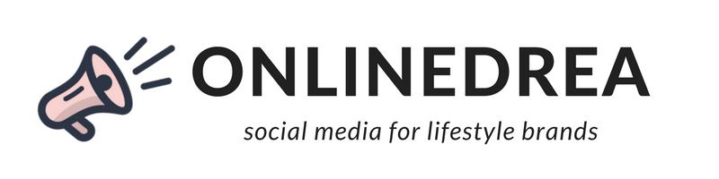 ONLINEDREA - social media for lifestyle brands