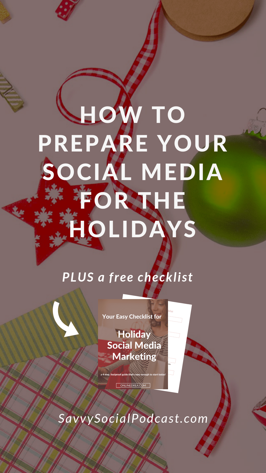 How to Prepare Your Social Media for the Holidays
