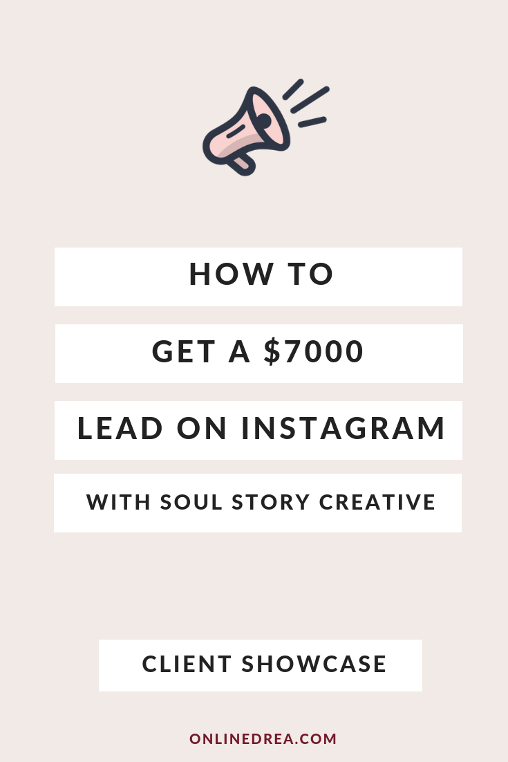 In this case study, take a peek behind-the-scenes of a client's journey to the $7,000 Instagram lead.
