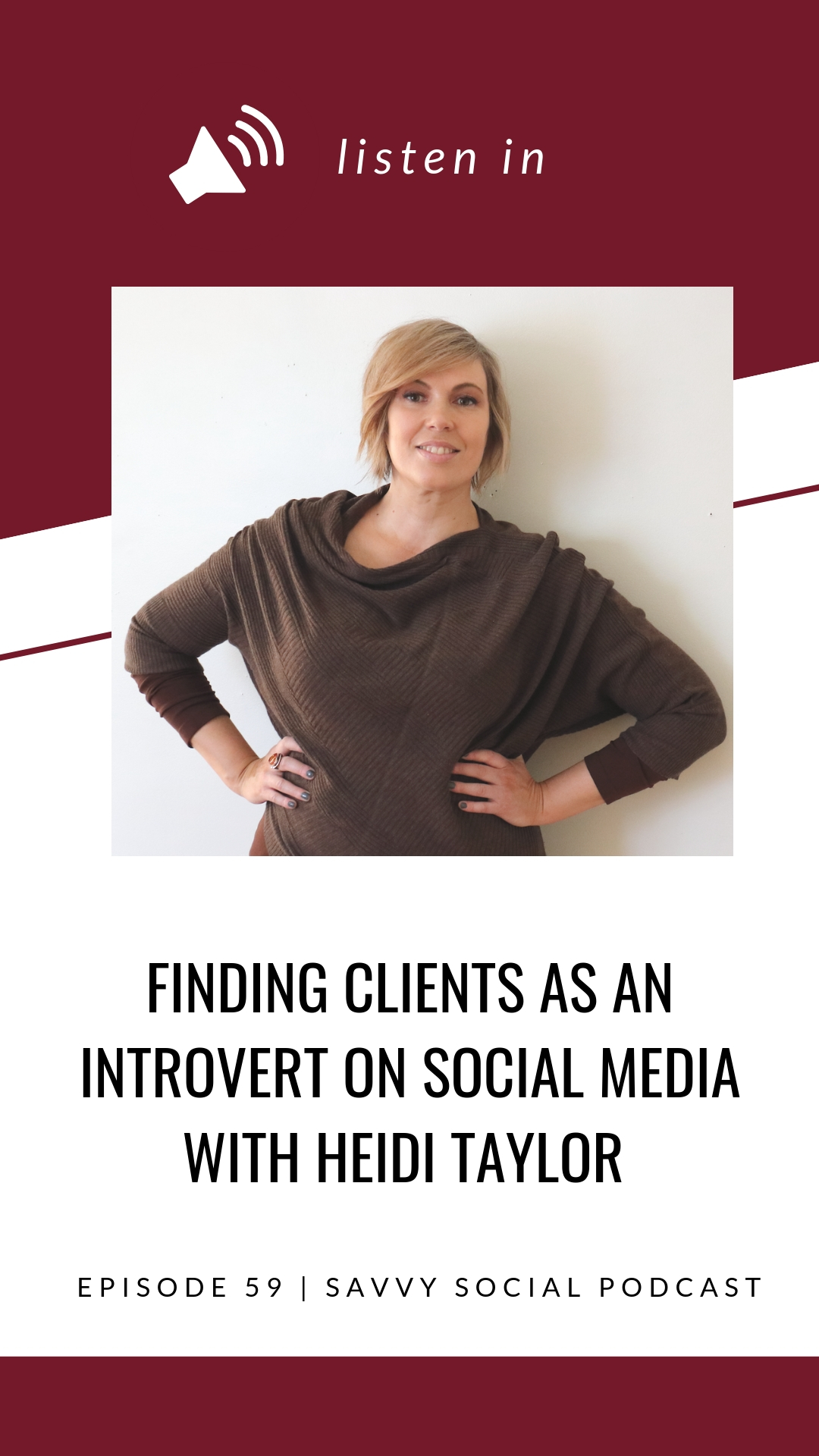 Finding Clients as an Introvert on Social Media with Heidi Taylor