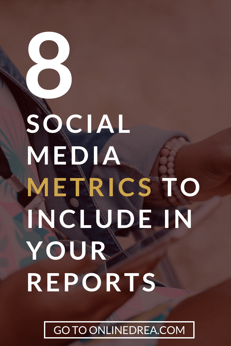 8 Social Media Metrics You Need to Include in Your Reports