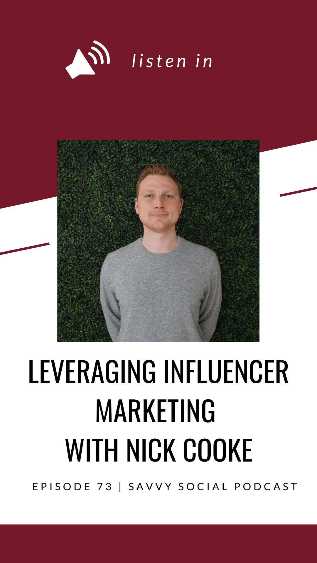 Leveraging Influencer Marketing with Nick Cooke