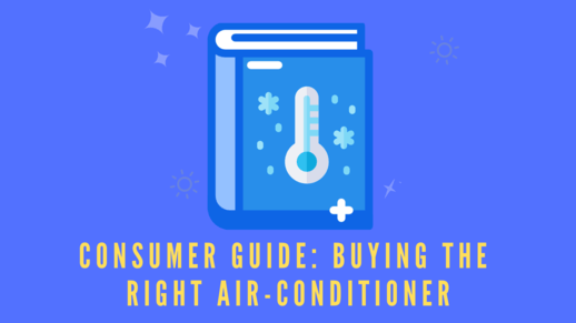 Consumer Guide: Buying The Right Air-conditioner
