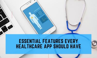 Essential Features In Every Healthcare App Should Have