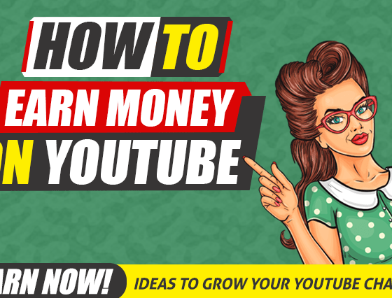 How to Earn Money on YouTube in 2020 – Complete Guide 1