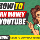 How to Earn Money on YouTube in 2020 – Complete Guide 3