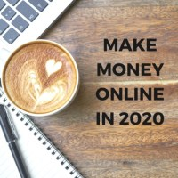 Top 5 Ways To Make Money Online In 2020