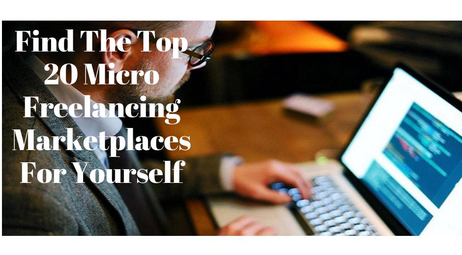Top 20 best Micro freelancing sites for beginners 2020