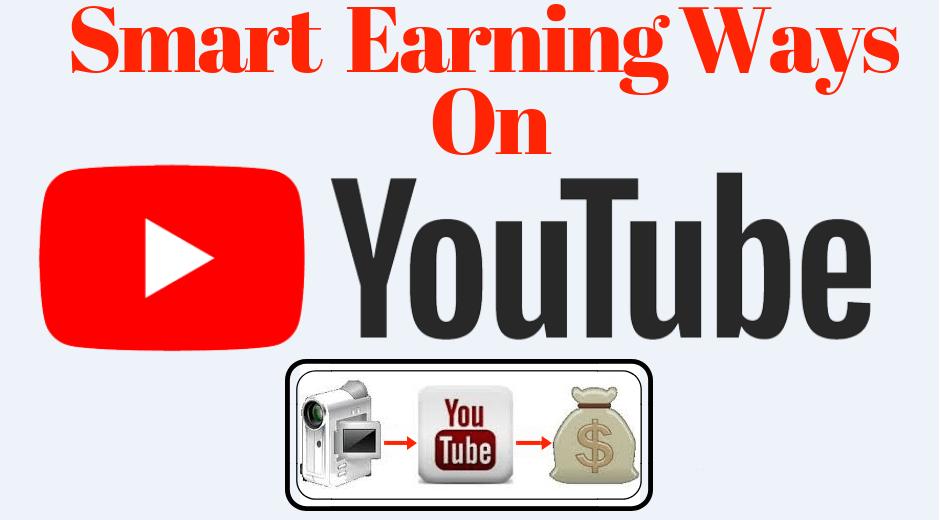 Top 5 smart ways of earning money on YouTube