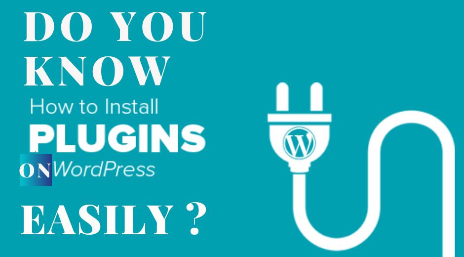 Installing process of WordPress Plugin in the easiest way
