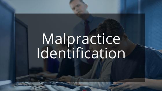 Malpractice Identification