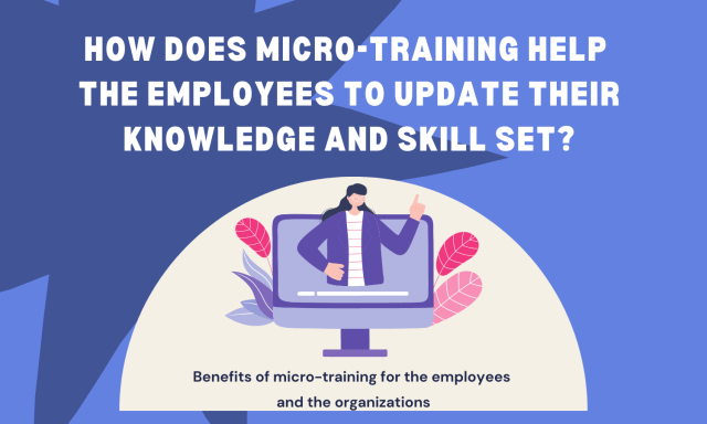 How does micro-training help the employees to update their knowledge and skill set