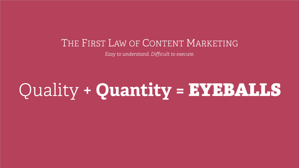 The Number One Law of Content Marketing