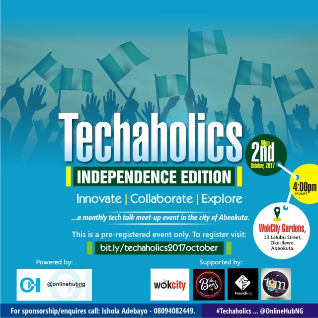 Plan to attend @OnlineHubNG's #Techaholics Independence Edition in Abeokuta on October 2nd