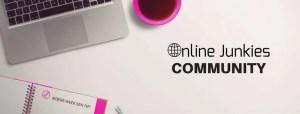 Online Junkies Community