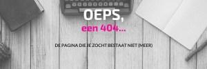 OEPS, een 404 pagina