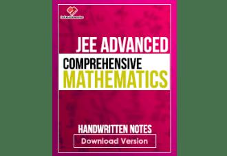 E-book of Comprehensive Mathematics JEE Advanced Handwritten Notes