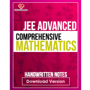 E-book of Comprehensive Mathematics JEE Advanced Handwritten Notes