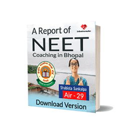 Download pdf notes of Best NEET Coaching in Bhopal Report