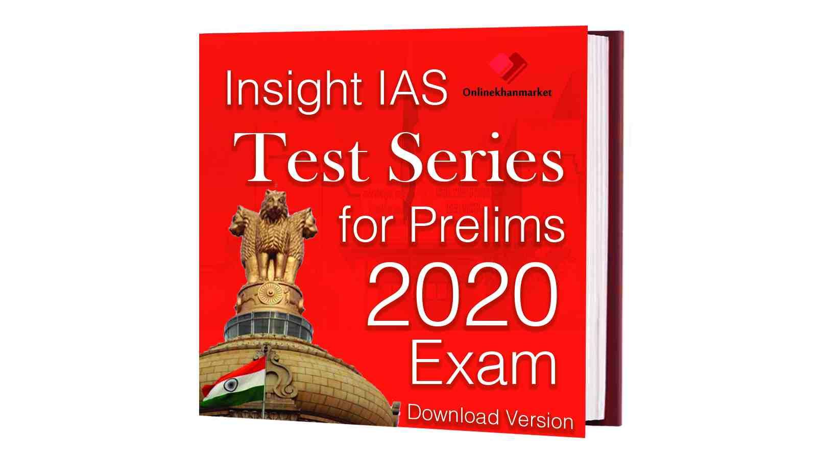 Insight IAS Prelims Test Series 2020