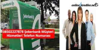 sekerbank telefon 08502227878