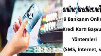 Photo of 9 Bankanın Online Kredi Kartı Başvurusu (SMS, İnternet,)
