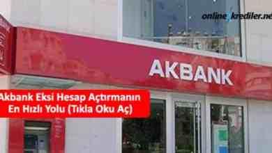 Photo of Akbank Eksi Hesap Açtırmanın En Hızlı Yolu (Tıkla Oku Aç)
