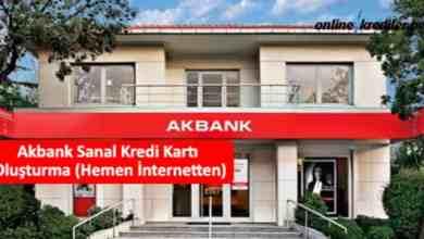 Photo of Akbank Sanal Kredi Kartı Oluşturma (Hemen İnternetten)