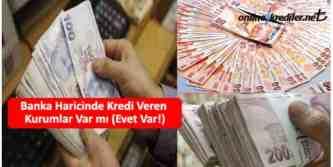 banka dışında kredi veren kurumlar