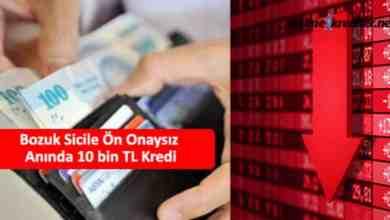 Photo of Bozuk Sicile Ön Onaysız Anında 10 bin TL Kredi
